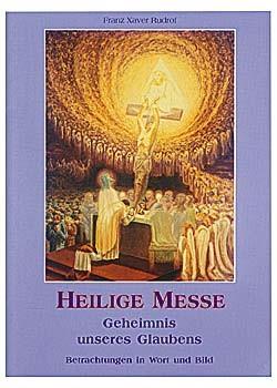 Heilige Messe: Geheimnis unseres Glaubens