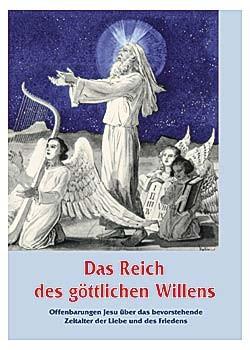 Das Reich des göttlichen Willens I