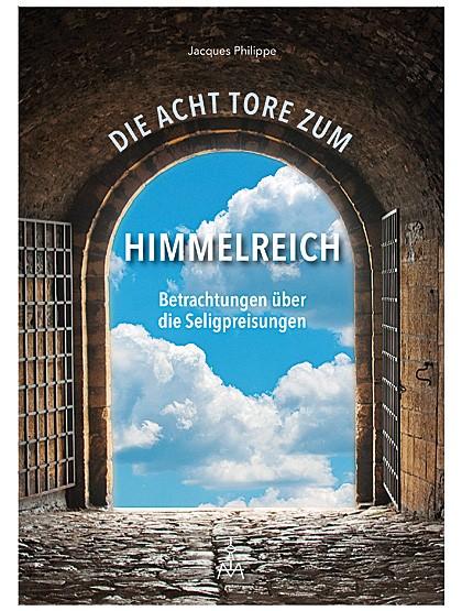 Acht Tore zum Himmelreich