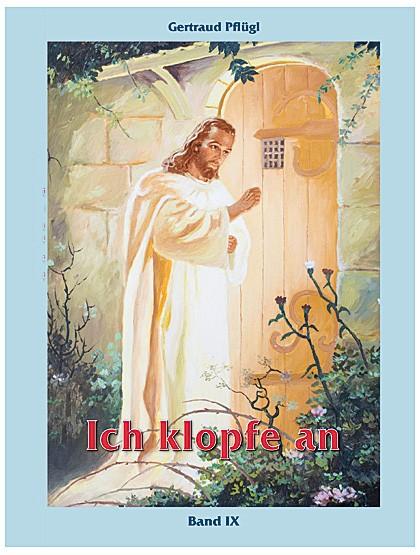 Ich klopfe an - Mit Jesus Christus verschmelzen