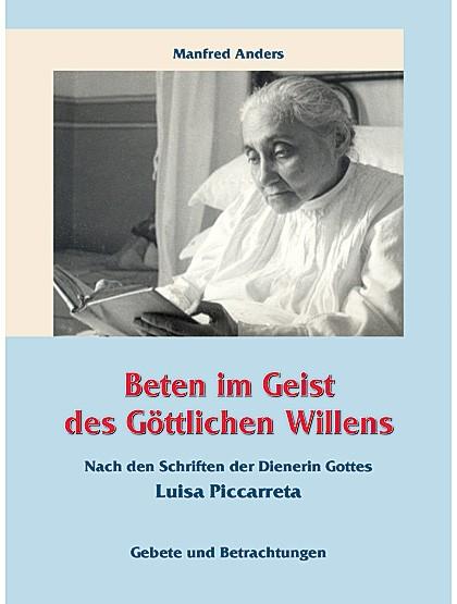 Die Gebete und Betrachtungen der Luisa Piccarreta