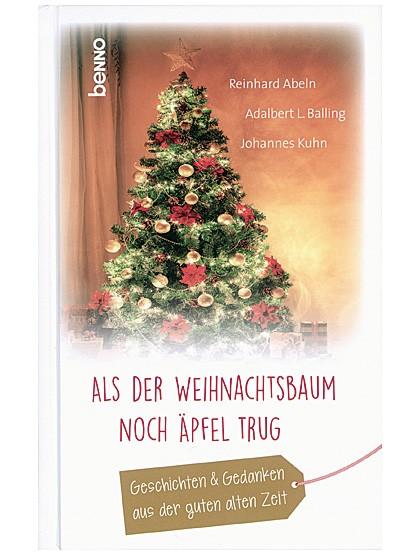 Als der Weihnachtsbaum noch Äpfel trug