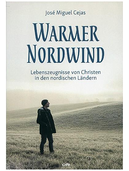 """""""Warmer Nordwind"""