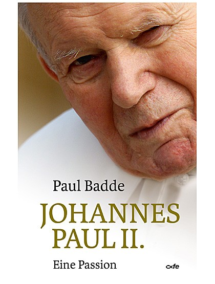 Johannes Paul II – Eine Passion