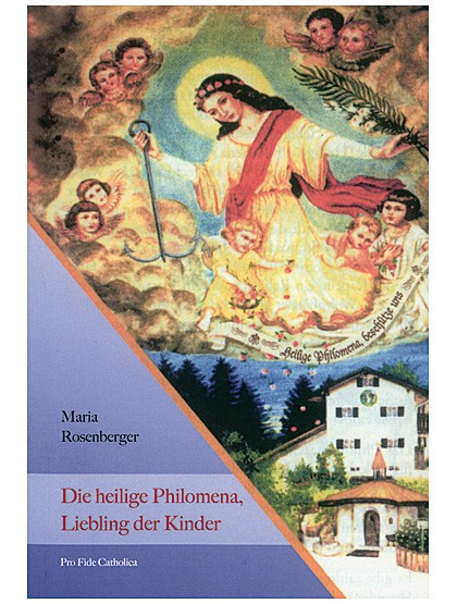 Die heilige Philomena – Liebling der Kinder