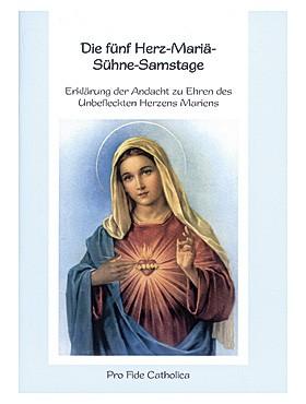 Die fünf Herz-Mariä-Sühne-Samstage