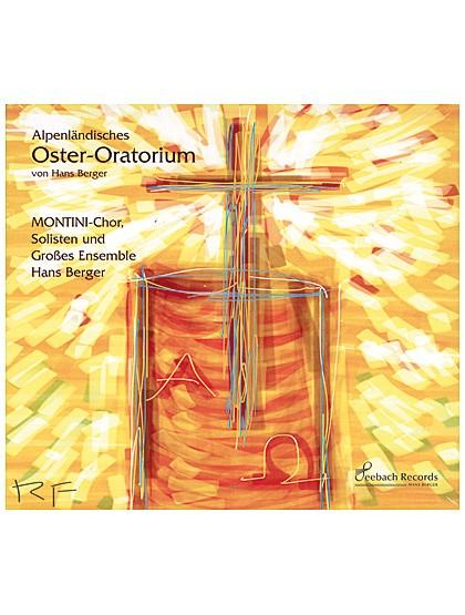"""""""Alpenländisches Oster-Oratorium"""" - CD"""