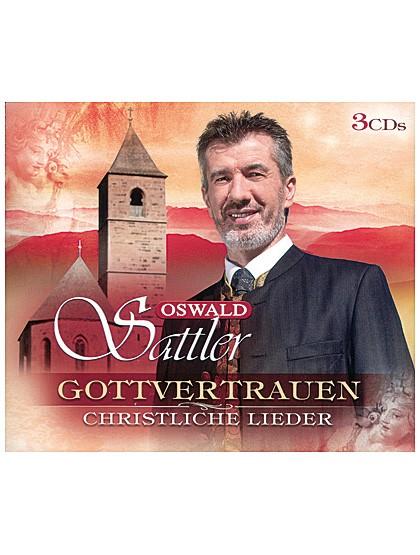 """""""Gottvertrauen - Christliche Lieder"""" von Oswald Sattler"""