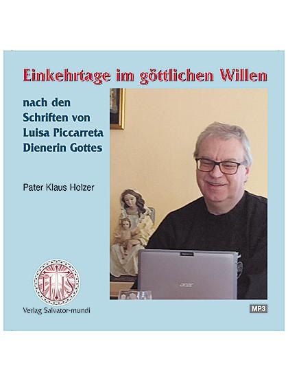 Einkehrtage im göttlichen Willen - CD im MP3-Format