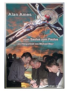 Alan Ames - vom Saulus zum Paulus