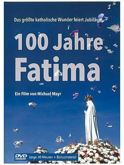 100 Jahre Fatima – DVD