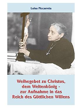 Weihegebet zu Christus, dem Weltenkönig - Gebetszettel