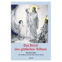Das Reich des göttlichen Willens II