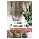 Kirchen Klöster Pilgerwege