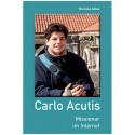 Carlo Acutis – Missionar im Internet