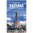 Fatima – Geschenk und Geheimnis