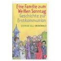 Eine Familie zum weißen Sonntag - Geschichte zur Erstkommunion