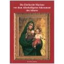 Die Ehrfurcht Mariens vor dem Allerheiligsten Sakrament des Altares