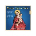 Maria, Muttergottes - CD