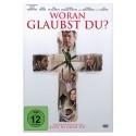 Woran glaubst du? / DVD
