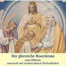 Glorreiche Rosenkranz-CD
