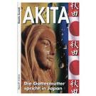 Akita - die Gottesmutter spricht in Japan