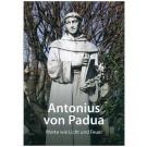 Antonius von Padua - Worte wie Licht und Feuer