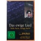 """Das ewige Lied – """"Stille Nacht, heilige Nacht"""""""